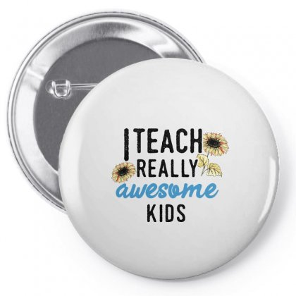 I Teach Really Awesome Kids For Light Pin-back Button Designed By Sengul