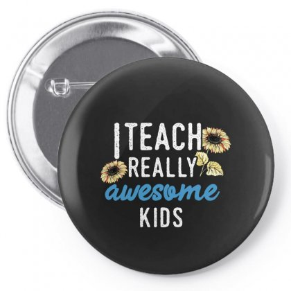 I Teach Really Awesome Kids For Dark Pin-back Button Designed By Sengul