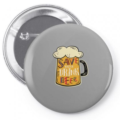 Save Water Drink Beer Pin-back Button Designed By Sengul