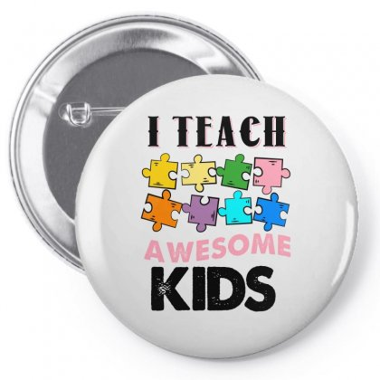 I Teach Awesome Kids For Light Pin-back Button Designed By Sengul