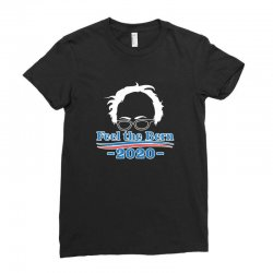 feel the bern 2020 shirt bernie sanders us president vote elections Ladies Fitted T-Shirt | Artistshot