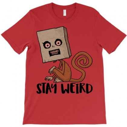 Stay Weird Sack Monkey T-shirt Designed By Fizzgig