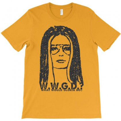 W.w.g.d. What Would Gloria Do T-shirt Designed By Artwoman