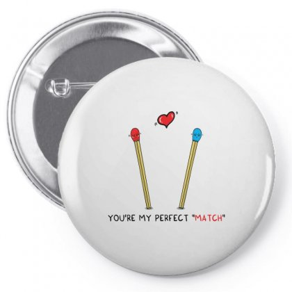 You're My Perfect Match Pin-back Button Designed By Arsyad
