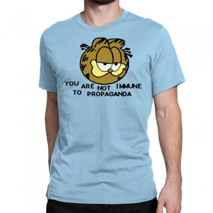 You Are Not Immune To Propaganda Garfield Classic T-shirt Designed By Artwoman