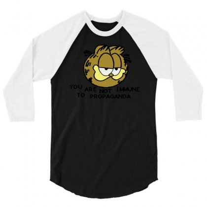 You Are Not Immune To Propaganda Garfield 3/4 Sleeve Shirt Designed By Artwoman