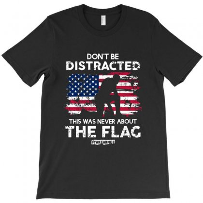 Don't Be Distracted T-shirt Designed By Balqis Tees