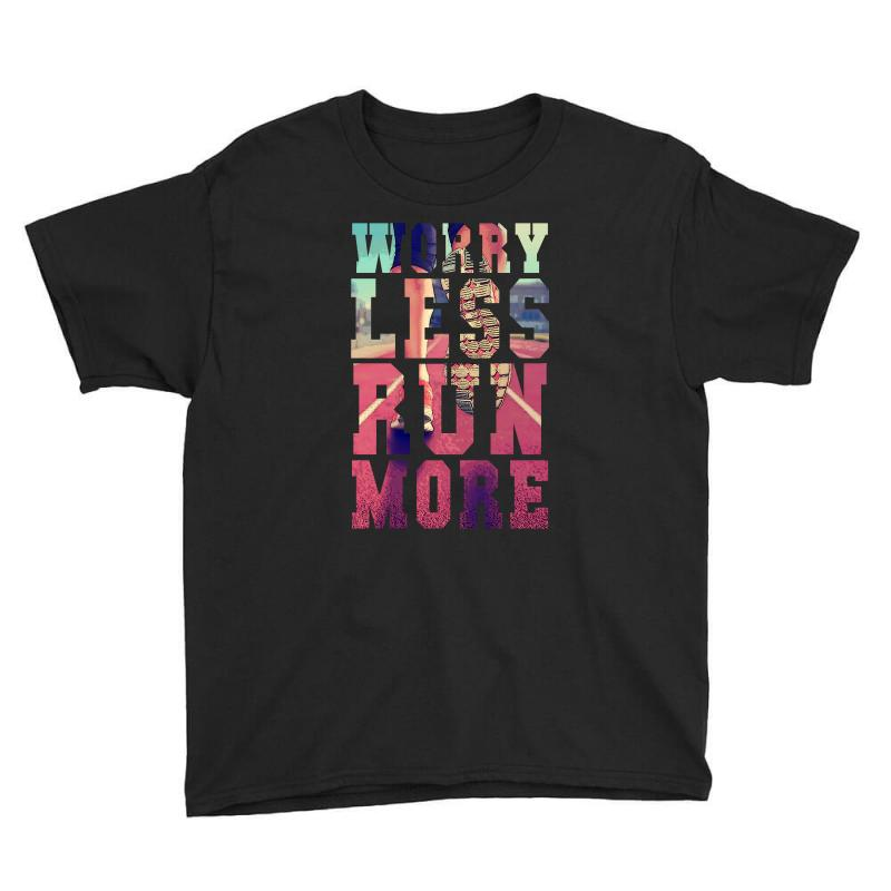 Worry Less Run More Youth Tee | Artistshot