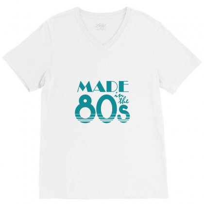 Made In The 80s V-neck Tee Designed By Tee Shop