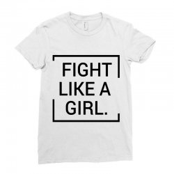 fight like a girl Ladies Fitted T-Shirt | Artistshot