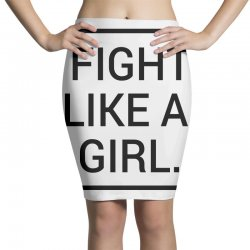 fight like a girl Pencil Skirts | Artistshot
