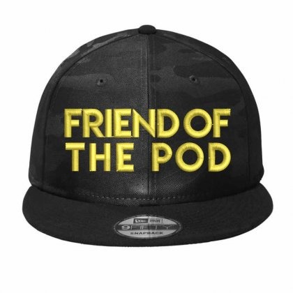 Frıend Of The Pod Embroidered Camo Snapback Designed By Madhatter