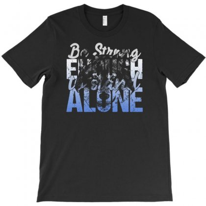 Be Strong Enough To Stand Alone Wolf T-shirt Designed By Gurkan