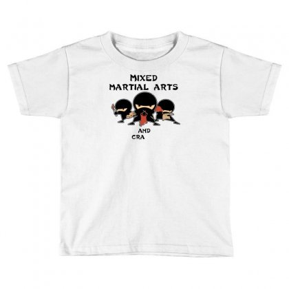 Mixed Martial Arts And Crafts New Toddler T-shirt Designed By B4en1