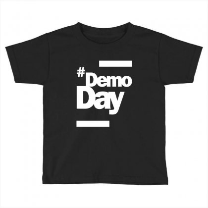 Demo Day - Hashtag Demoday T-shirt Toddler T-shirt Designed By Cidolopez