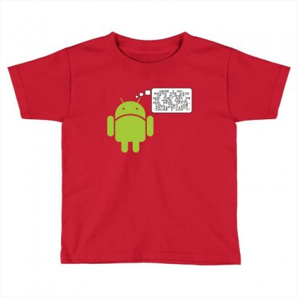 Android Paranoia Toddler T-shirt Designed By Platinumshop