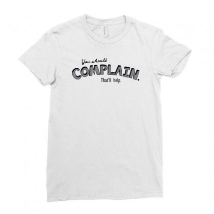Complain Ladies Fitted T-shirt Designed By Achreart