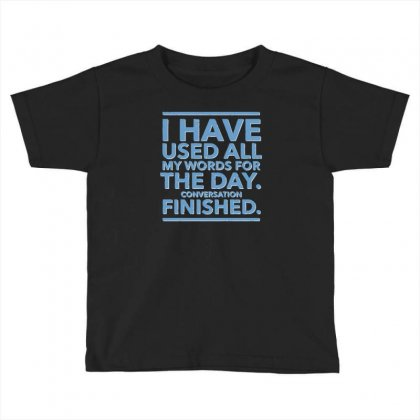 Conversation Finished Toddler T-shirt Designed By Achreart