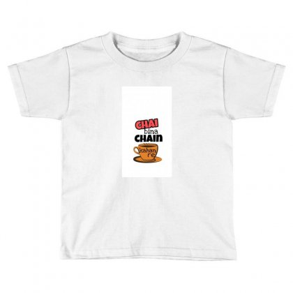 Chai Bina Chain Kahan Re - Mrdevilpl Toddler T-shirt Designed By Mrdevilpl