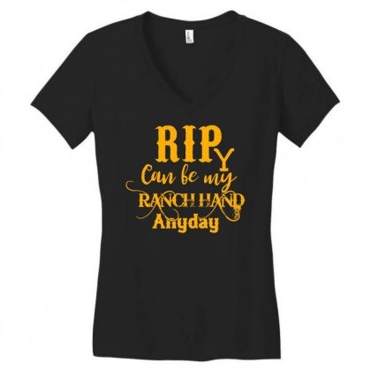 Rip Can Be My Ranch Hand Anyday Yellowstone Women's V-neck T-shirt