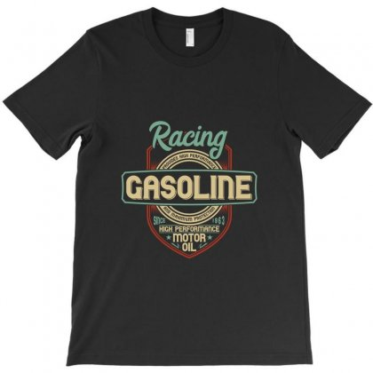 Racing Gasoline T-shirt Designed By Perfect Designers
