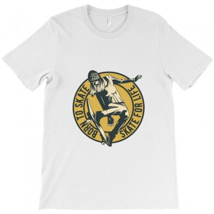 Skate For Life T-shirt Designed By Perfect Designers