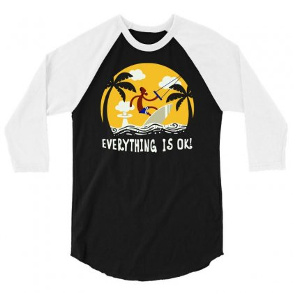 Everything Is Ok 3/4 Sleeve Shirt Designed By Achreart