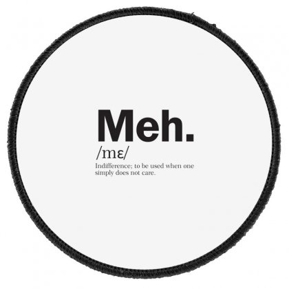 Meh Round Patch Designed By Disgus_thing