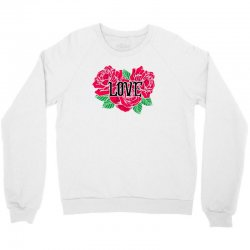 love rose for light Crewneck Sweatshirt | Artistshot
