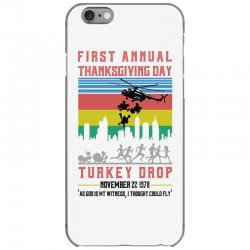 first annual thanksgiving day turkey drop for light iPhone 6/6s Case | Artistshot