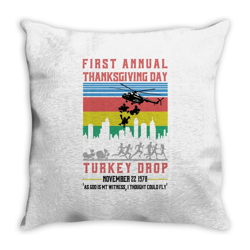 First Annual Thanksgiving Day Turkey Drop For Light Throw Pillow | Artistshot