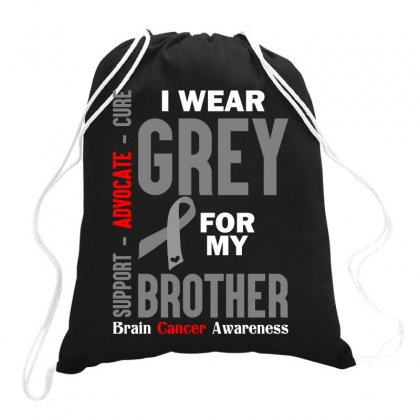 I Wear Grey For My Brother (brain Cancer Awareness) Drawstring Bags Designed By Tshiart