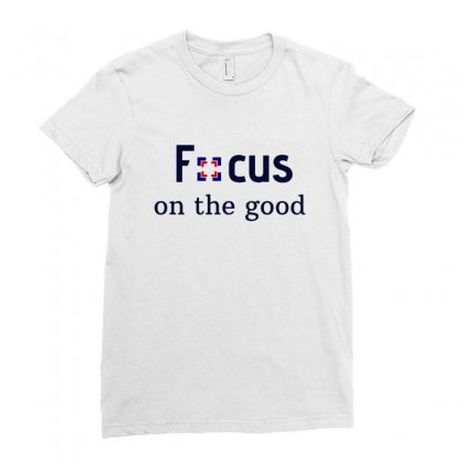 Focus On The Good 1 Ladies Fitted T-shirt Designed By Sr88