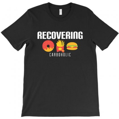 Funny Recovering Carboholic Carb Dieting T-shirt Designed By Sr88