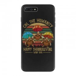 oh the humsnity happy thanksgiving wkrp 1978 iPhone 7 Plus Case | Artistshot