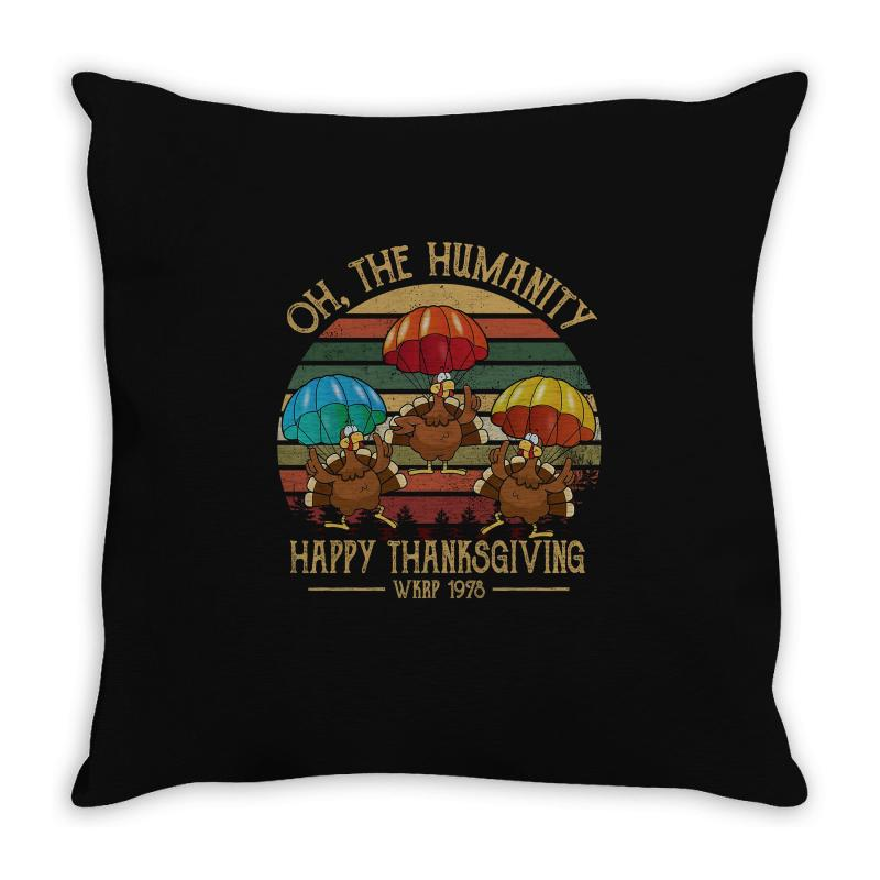 Oh The Humsnity Happy Thanksgiving Wkrp 1978 Throw Pillow   Artistshot