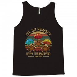 oh the humsnity happy thanksgiving wkrp 1978 Tank Top | Artistshot