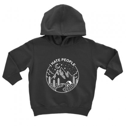 Hate People Merch Toddler Hoodie Designed By Oktaviany