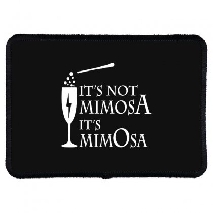 It's Mimosa Not Mimosa Rectangle Patch Designed By Oktaviany