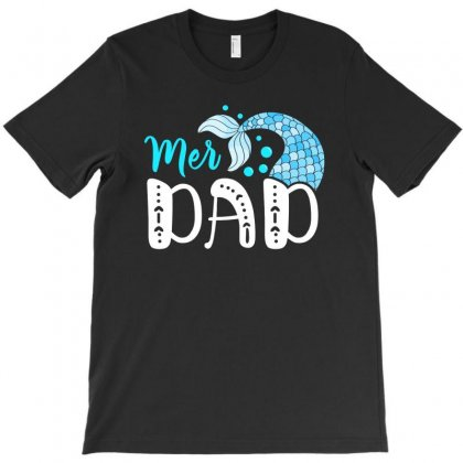 Mer Dad Mermaid Family Matching T-shirt Designed By Honeysuckle