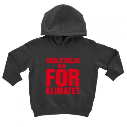 Skolstrejk For Klimatet Toddler Hoodie Designed By Oktaviany