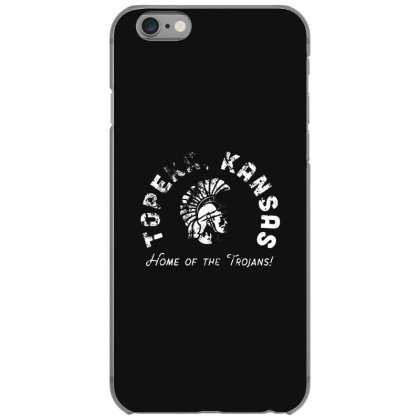 Topeka High School Merch Iphone 6/6s Case Designed By Oktaviany