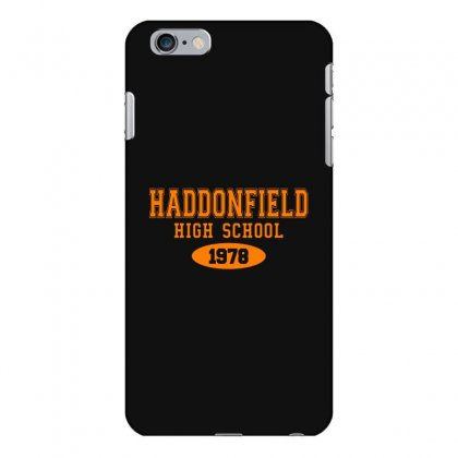Haddonfield High Class Of 1978 Iphone 6 Plus/6s Plus Case Designed By Oktaviany