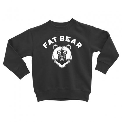Protect Fat Bears Toddler Sweatshirt Designed By Oktaviany