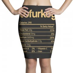 tofurkey nutrition facts funny thanksgiving christmas Pencil Skirts | Artistshot