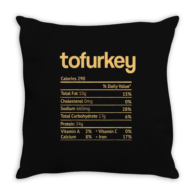 Tofurkey Nutrition Facts Funny Thanksgiving Christmas Throw Pillow   Artistshot