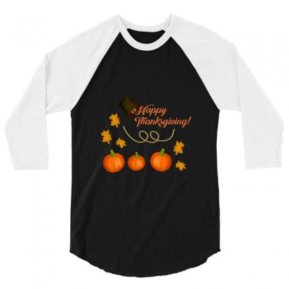 Happy Thanksgiving 3/4 Sleeve Shirt Designed By Zein