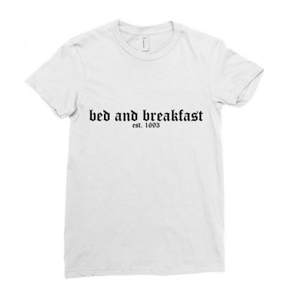 Bed And Breakfast Ladies Fitted T-shirt Designed By Moneyfuture17