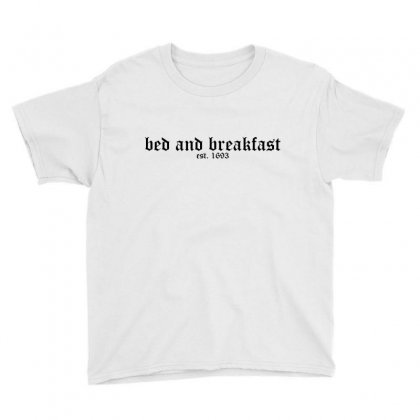Bed And Breakfast Youth Tee Designed By Moneyfuture17