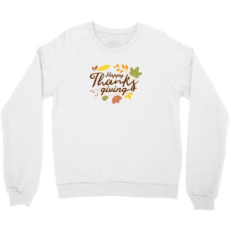 Happy Thanksgiving Crewneck Sweatshirt | Artistshot